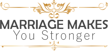 Marriage Makes You Stronger